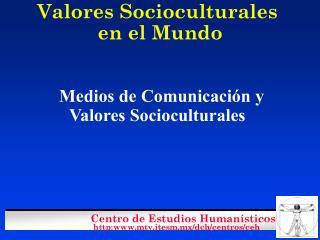 Valores Socioculturales  en el Mundo