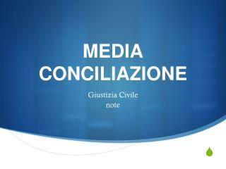 MEDIA CONCILIAZIONE