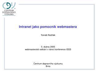 Intranet jako pomocn ík webmastera