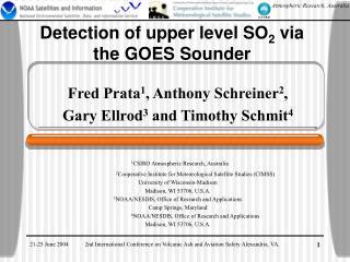 Detection of upper level SO 2  via the GOES Sounder