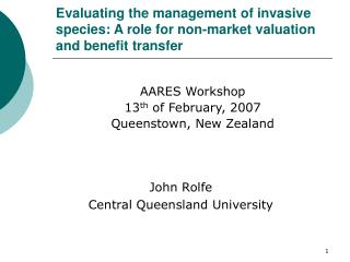 AARES Workshop  13 th  of February, 2007 Queenstown, New Zealand