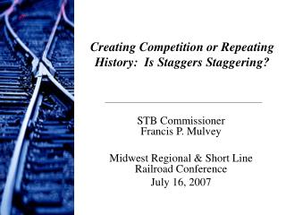 Creating Competition or Repeating History:  Is Staggers Staggering?