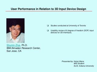 User Performance in Relation to 3D Input Device Design