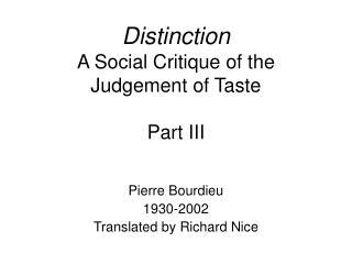 Distinction A Social Critique of the Judgement of Taste  Part III