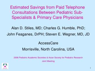 Estimated Savings from Paid Telephone Consultations Between Pediatric Sub-Specialists  Primary Care Physicians