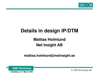 Details in design IP/DTM