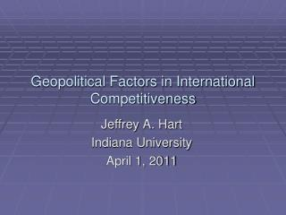 Geopolitical Factors in International Competitiveness