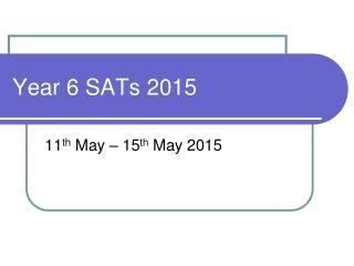 Year 6 SATs 2015