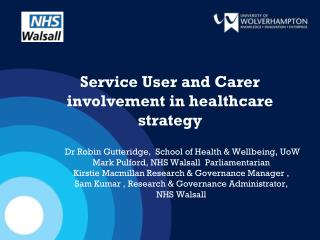 Service User and Carer involvement in healthcare strategy