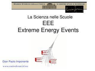 EEE Extreme Energy Events