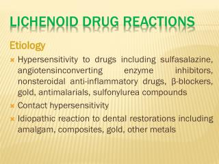 Lichenoid Drug  REACTIONS