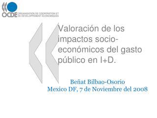 Valoración de los impactos socio-económicos del gasto público en I+D.