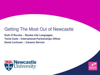 Getting The Most Out of Newcastle