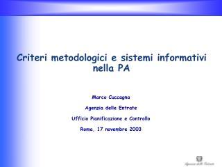 Criteri metodologici e sistemi informativi nella PA