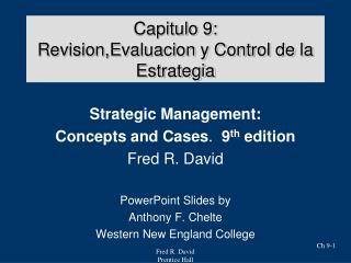 Capitulo 9: Revision,Evaluacion y Control de la Estrategia
