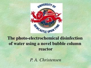 The photo-electrochemical disinfection  of water using a novel bubble column  reactor