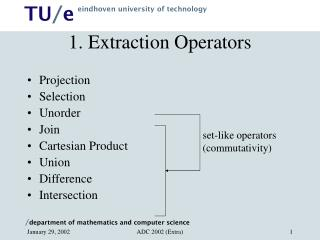 1. Extraction Operators
