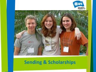 Sending & Scholarships