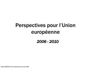 Perspectives pour l'Union européenne