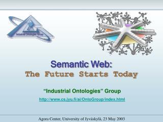 Semantic Web: The Future Starts Today