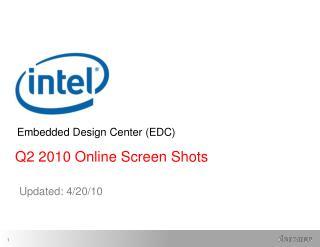 Q2 2010 Online Screen Shots