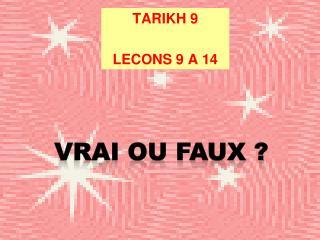 TARIKH 9 LECONS 9 A 14