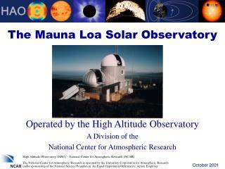 The Mauna Loa Solar Observatory