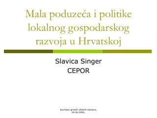 Mala poduzeća i politike lokalnog gospodarskog razvoja u Hrvatskoj