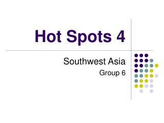 Hot Spots 4