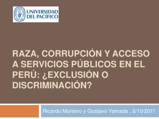 Raza, corrupci n y acceso a servicios p blicos en el Per :  Exclusi n o discriminaci n