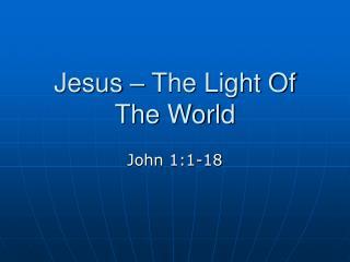 Jesus – The Light Of The World