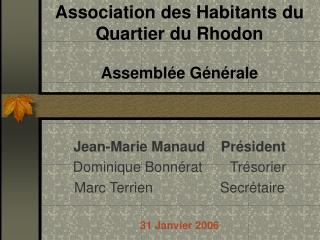 Association des Habitants du Quartier du Rhodon Assemblée Générale