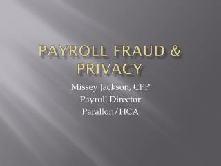 Payroll Fraud & Privacy
