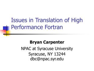 Issues in Translation of High Performance Fortran