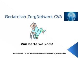Geriatrisch ZorgNetwerk CVA