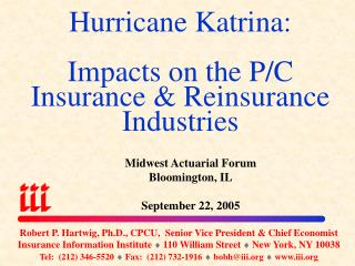 Hurricane Katrina: Impacts on the P/C Insurance & Reinsurance Industries
