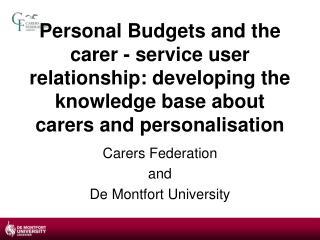 Carers Federation and  De Montfort University