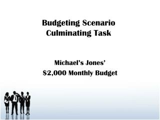 Budgeting Scenario Culminating Task