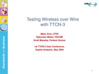 Testing Wireless over Wire with TTCN-3