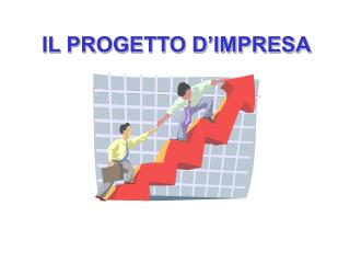 IL PROGETTO D'IMPRESA