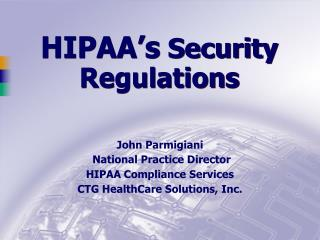 HIPAA�s  Security Regulations