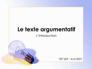 Le texte argumentatif