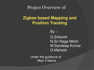 Zigbee based Mapping and Position Tracking