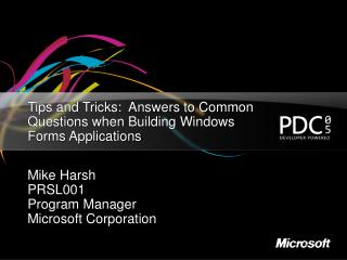 Tips and Tricks:  Answers to Common Questions when Building Windows Forms Applications