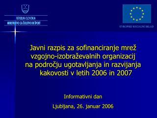 Javni razpis za sofinanciranje mrež  vzgojno-izobraževalnih organizacij