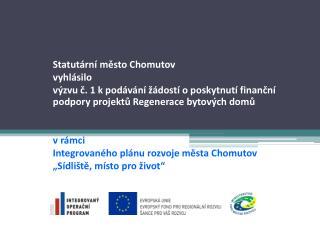 Statutární město Chomutov  vyhlásilo