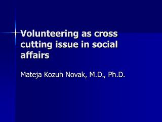 Volunteering as cross cutting issue in social affairs