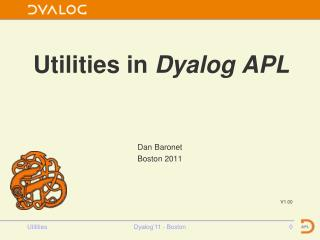 Utilities in  Dyalog APL