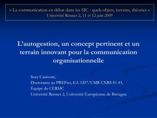 L'autogestion, un concept pertinent et un terrain innovant pour la communication organisationnelle