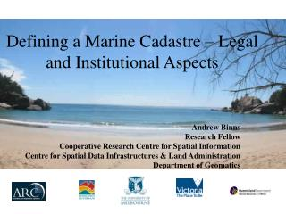 Defining a Marine Cadastre � Legal and Institutional Aspects